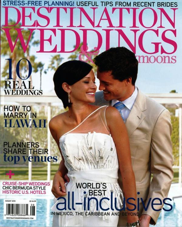 Destination Wedding & Honeymoons August 2010 Cover